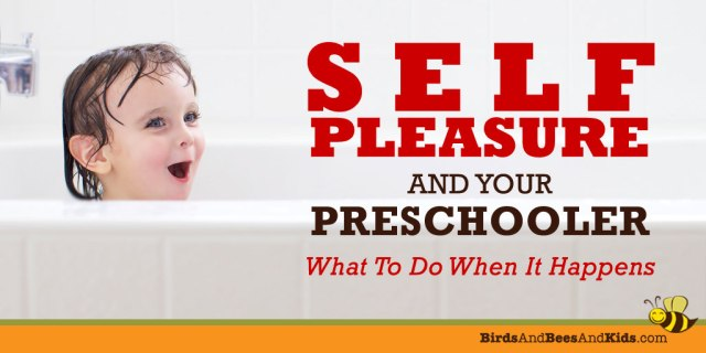 Preschool-Self-Pleasure