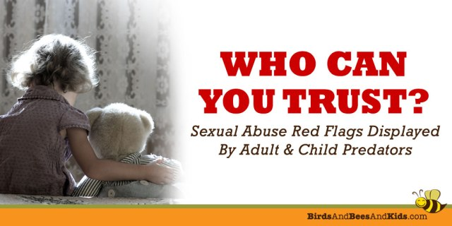 Sexual abuse Red flags in child and adult predators